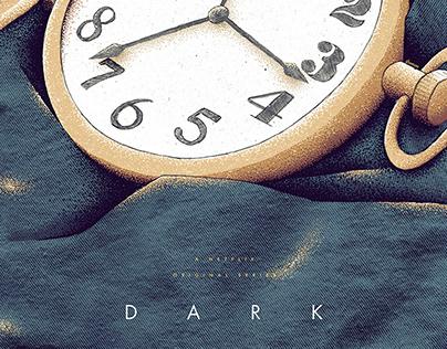 """""""Dark"""" Unofficial Poster (Illustration)"""