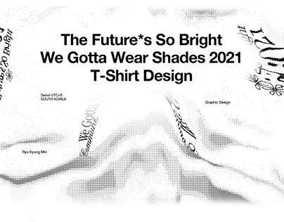 T-SHIRT 2021 DESIGN