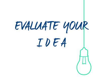 Evaluate your Idea