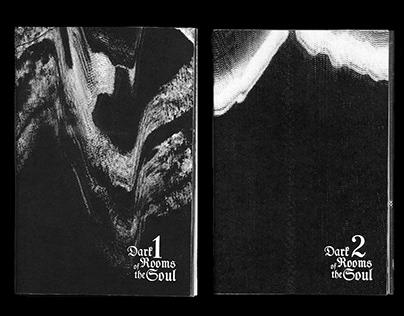Dark Rooms of the Soul