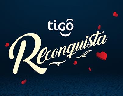 TIGO RECONQUISTA