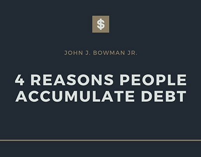 4 Reasons People Accumulate Debt