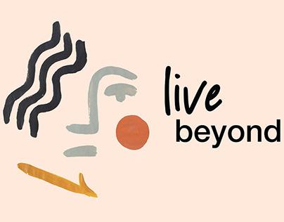 Live Beyond Campaign & Print Design