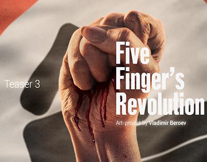 Five Finger's Revolution. TEASER 3