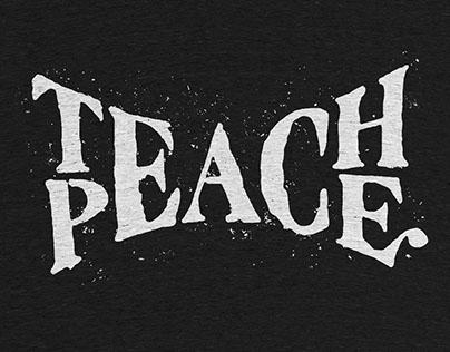 Teach Peace: t-shirt for CottonBureau