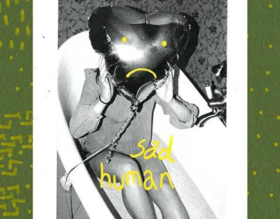 Zine. Sad Human