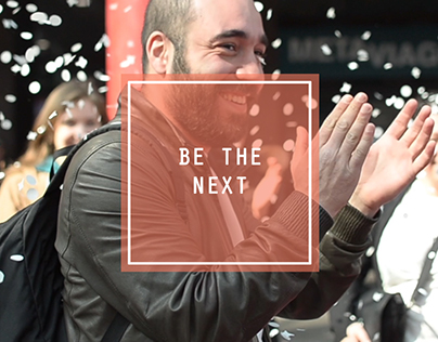 Be the next.         Advertising campaign