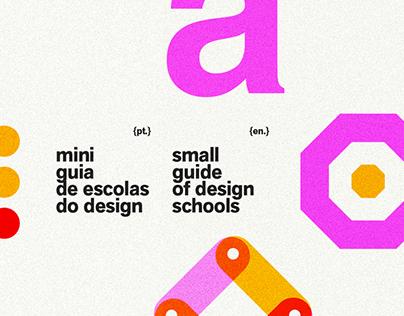 The Small Guide of Design Schools