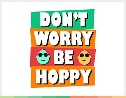 Don't Worry Be Hoppy Easter Sunday Design