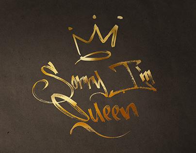 Logo - Sorry I'm Queen