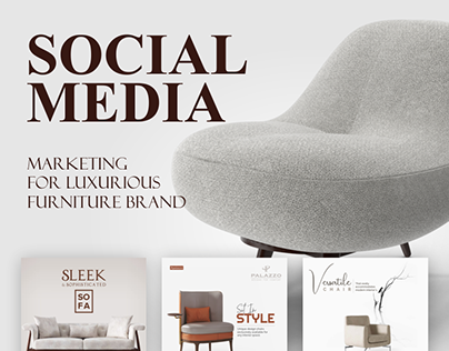 Social Media Marketing - Luxurious Furniture Brand