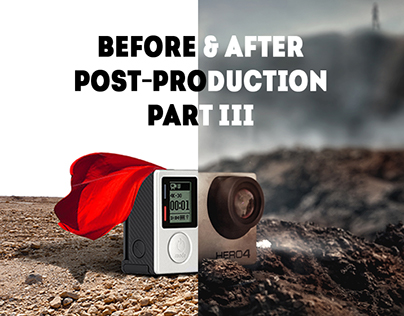 BEFORE/AFTER post-production ( PART 3)