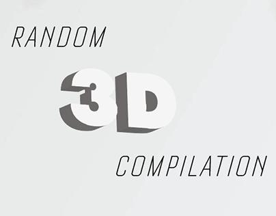 Random 3D Compilation