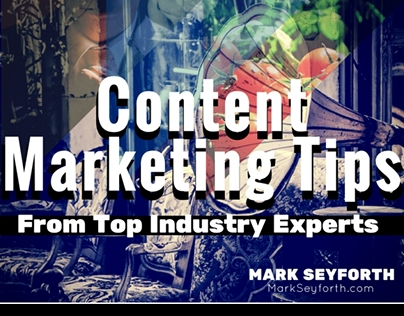 Content Marketing Tips From Industry Experts