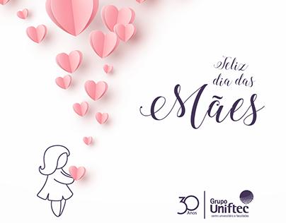 Dia das Mães - Grupo Uniftec