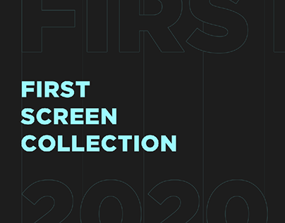 FIRST SCREEN COLLECTION | 2020