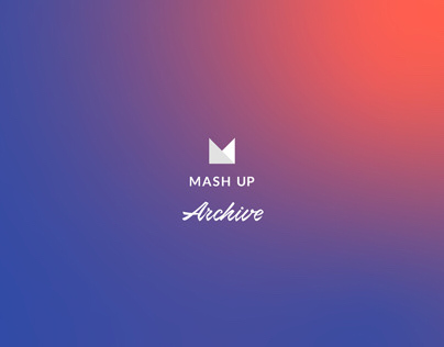 Mash-Up / Archive