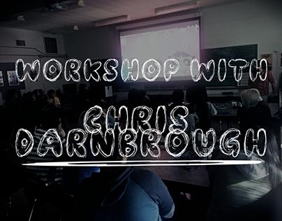 Workshop With Chris Darnbrough