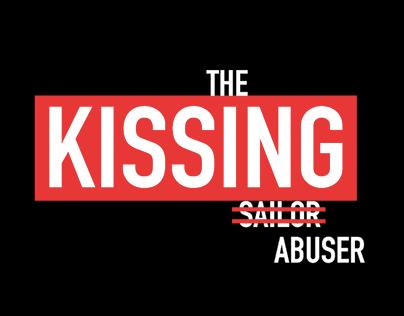 The Kissing Abuser