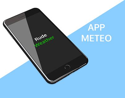 Rude Weather - Meto App