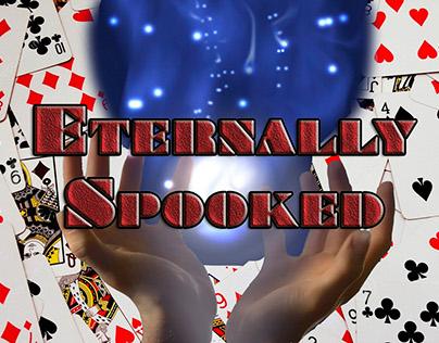 Eternally Spooked
