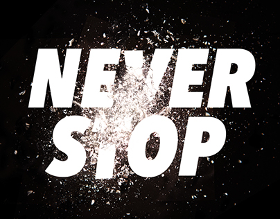 NEVER STOP - Explosive Illustrated Typography