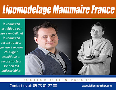 lipomodelage mammaire france|http://www.julien-pauchot.