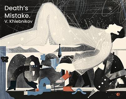 Death's Mistake. V. Khlebnikov