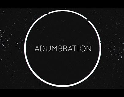 Adumbration – Teaser