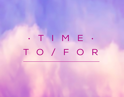 TIME TO/FOR Illustration