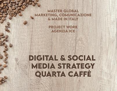 Digital & Social Media Strategy Quarta Caffè
