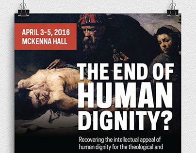 Notre Dame Human 2016 Human Dignity Conference