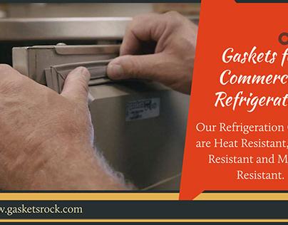 Gaskets for Commercial Refrigeration