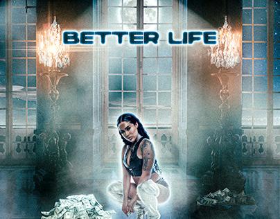 ALBUM COVER ART   BETTER LIFE