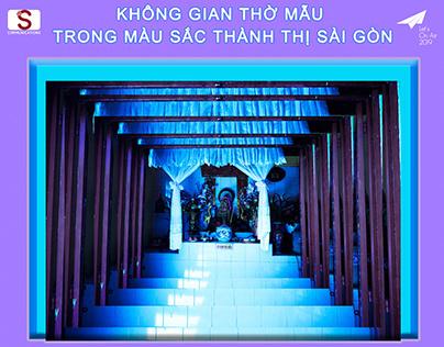 Không gian thờ Mẫu trong màu sắc thành thị Sài Gòn