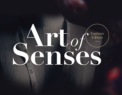 LUX | Art Of Senses - Fashion Edition