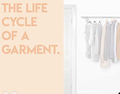 THE LIFE-CYCLE OF A GARMENT