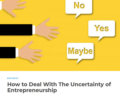 How to Deal With The Uncertainty of Entrepreneurship