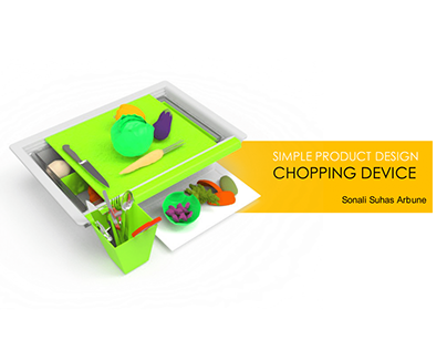 Chopping Device: Simple product design