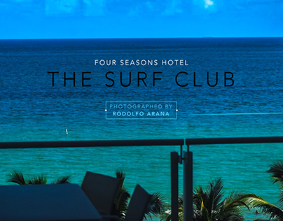 "FOUR SEASONS HOTEL ""THE SURF CLUB"""
