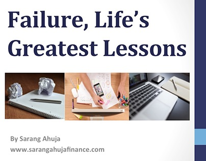 Failure, Life's Greatest Lessons by Sarang Ahuja