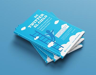"""Diseño Libro & E-Book """"De Twitter al Cielo"""""""