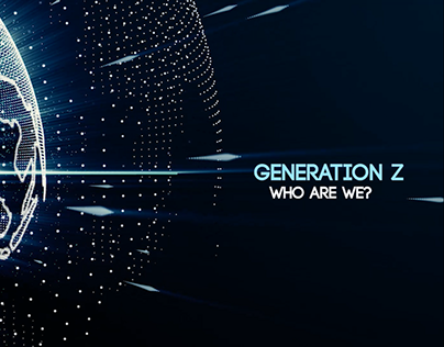 Generation Z. Who are we? (Intro)
