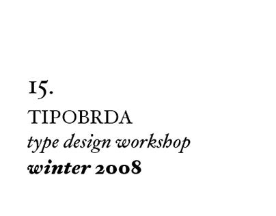 15th Tipobrda workshop . 2008