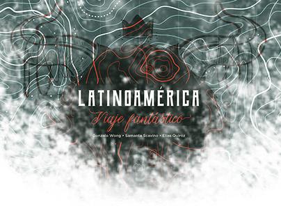 Latinoamérica: Viaje fantástico (Libro)