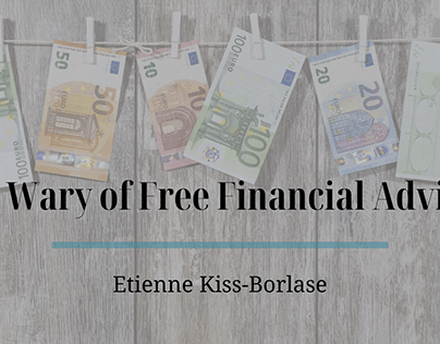 Blog Header - Be Wary of Free Financial Advice
