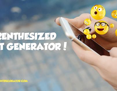 Parenthesized Text Generator