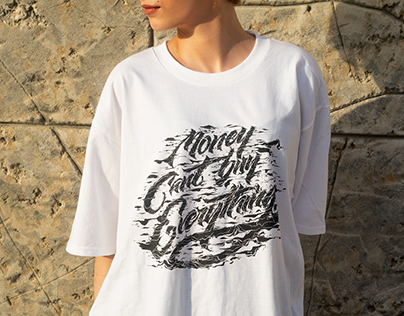 Money Can´t Buy Everything - Lettering