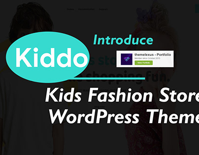 Kiddo WP Theme Introduce: Kids Fashion WordPress Theme