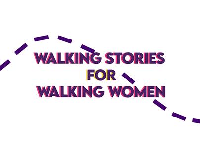 Walking Stories for Walking Women